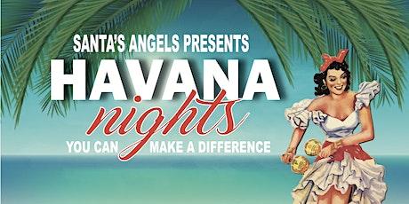 Santa's Angels Presents Havana Nights! Includes  Food, Craft Beer & Wine tickets