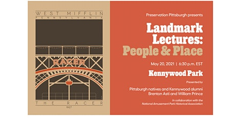 Landmark Lectures: People & Place / Kennywood Park tickets