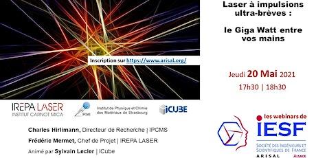 Les Webinars IESF Alsace - Laser à impulsions ultra-brèves entradas