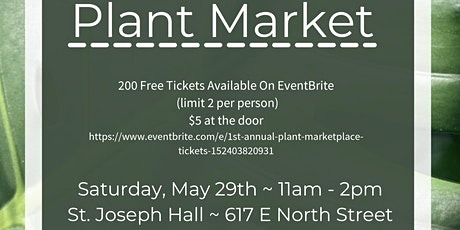 1st Annual Plant Marketplace tickets