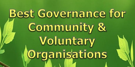 Best Governance for Community & Voluntary Organisations tickets