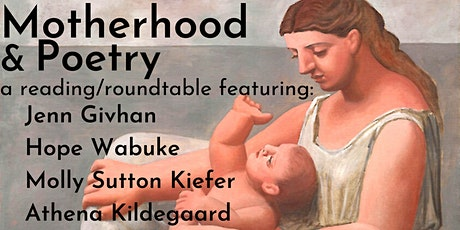 Motherhood & Poetry: a Reading/Roundtable tickets
