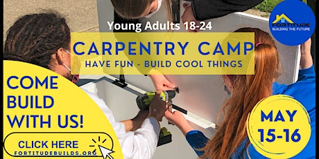 Fortitude Carpentry Camp May 2021 tickets