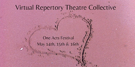 One Acts Festival performed by Virtual Repertory Theatre Collective tickets