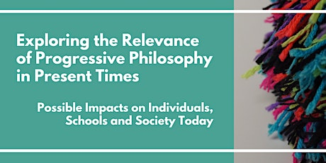Exploring the Relevance of Progressive Philosophy in Present Times tickets