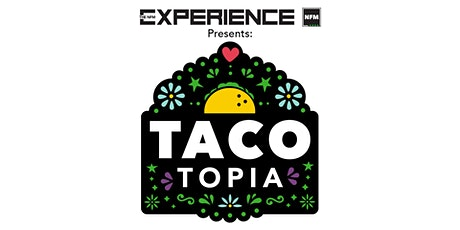 Tacotopia VIP Tickets tickets