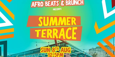Afrobeats n Brunch Summer Terrace Party tickets