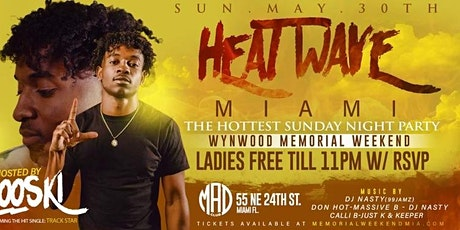 HEAT WAVE MIAMI (The Hottest Sunday Night Event Memorial Weekend) tickets