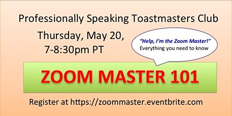 Zoom Master 101 --All the basics to Zoom Master for Toastmasters! tickets
