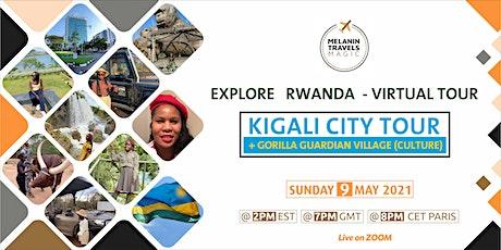 Rwanda Virtual Travel Tour : City &  Gorilla Village May 2021 tickets
