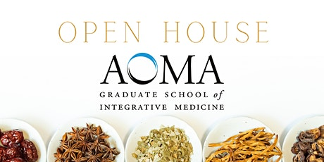 AOMA Graduate School of Integrative Medicine Open House tickets