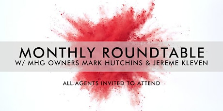 Monthly Roundtable w/ MHG Owners Mark Hutchins & Jereme Kleven tickets