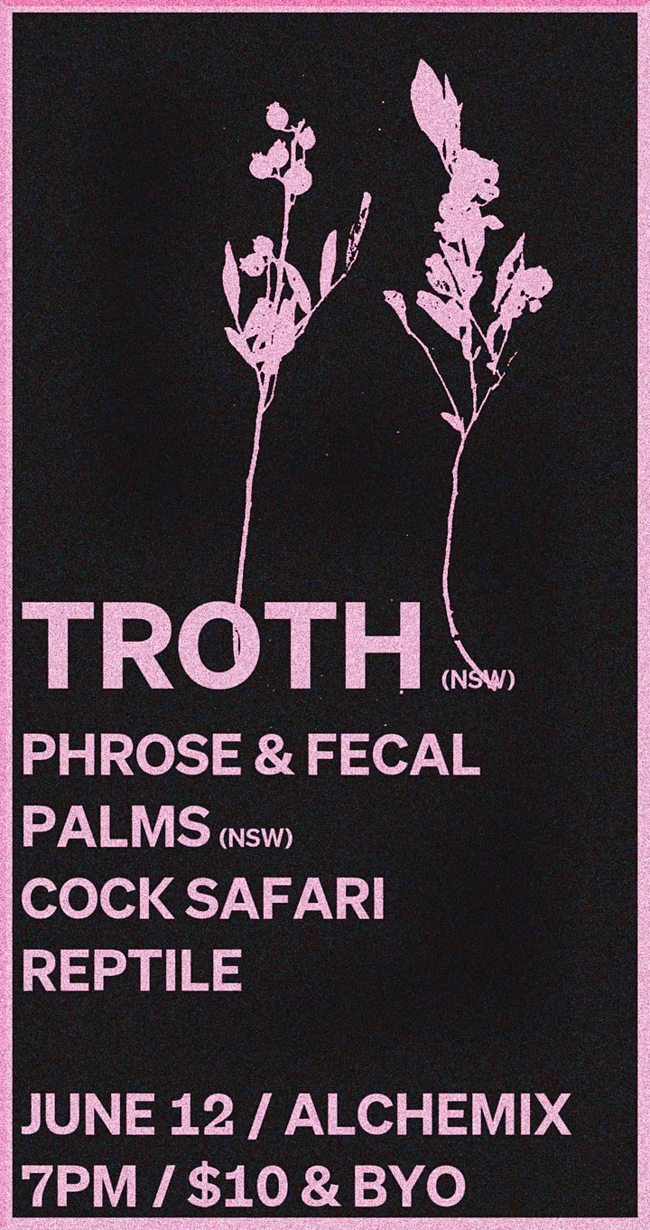 Troth (nsw) & special guests | Alchemix 12 June 2021 image