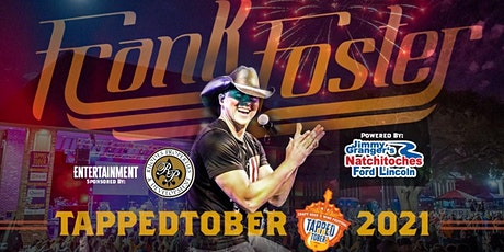 TappedTober Craft Beer & Wine Festival 2021 featuring: Frank Foster! tickets