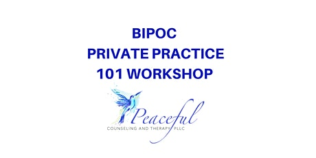 BIPOC Private Practice 101 tickets