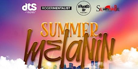 Summer Melanin tickets