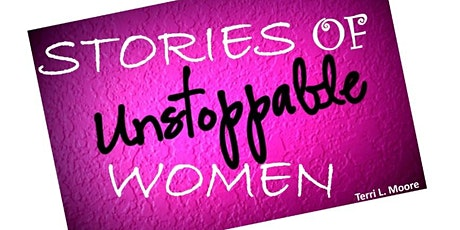 STORIES OF UNSTOPPABLE WOMEN tickets