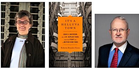Author's Talk: It's a Helluva Town by Roberta Brandes Gratz tickets