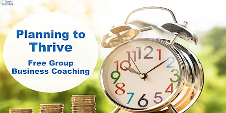 Free Group Business Coaching - Plan to Thrive tickets