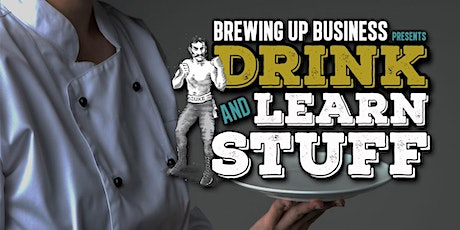 Drink and Learn Stuff tickets