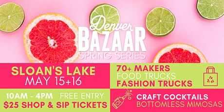 Spring BAZAAR: Sloan's Lake tickets