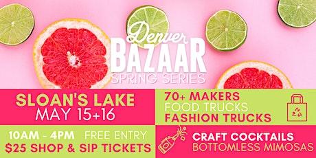 Spring BAZAAR: Sloan's Lake tickets