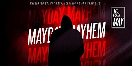 Mayday Mayhem tickets