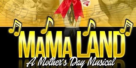 Mother's Day Play - Mamaland tickets