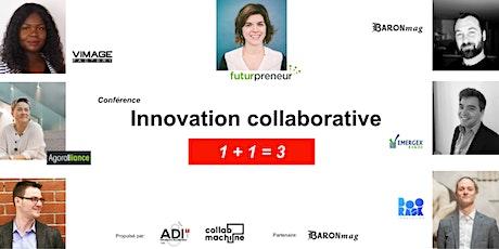 Innovation collaborative 1+1=3 biglietti