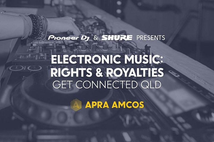 ELECTRONIC MUSIC RIGHTS & ROYALTIES: Get connected! (Gold Coast) image