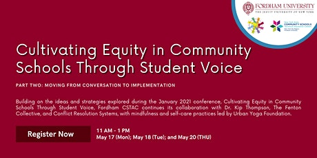 Cultivating Equity in Community Schools Through Student Voice, Part Two tickets