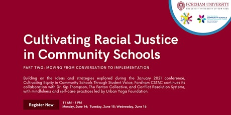 Cultivating Racial Justice in Community Schools, Part Two tickets