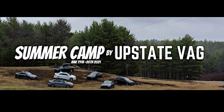 SUMMER CAMP by Upstate VAG tickets