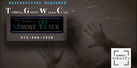 Terrell Ghost Walk and Paranormal Investigation tickets
