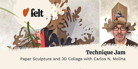 Felt: A Technique Jam - Paper Sculpture and 3D Collage tickets