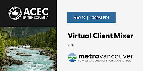 2021 ACEC-BC Metro Vancouver Virtual Mixer tickets
