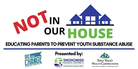 Not in Our House - Education Parents to Prevent Youth Substance Abuse tickets