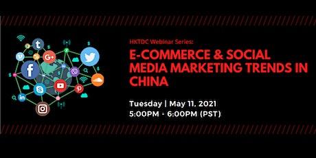 HKTDC Webinar Series: Social Media Marketing in China tickets