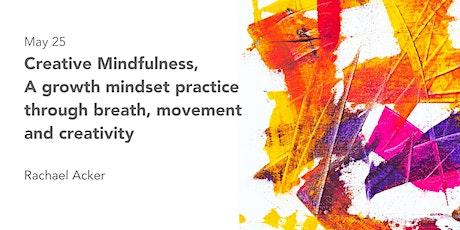 Creative Mindfulness tickets