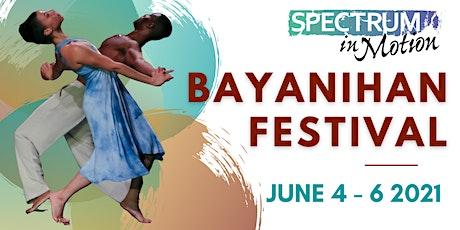 Spectrum in Motion Celebrates: Bayanihan Festival tickets