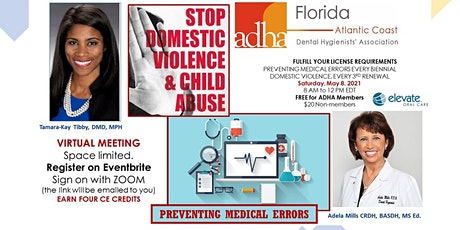 Preventing Medical Errors  and Domestic Violence tickets