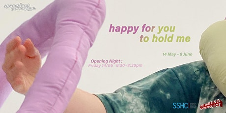 happy for you to hold me ~ Spacefloss: Opening Night tickets