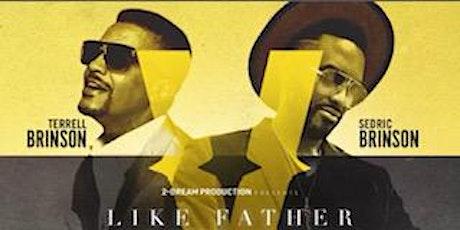 Terrell & Sedric Brinson Like Father Like Son Old School  vs New School R&B tickets