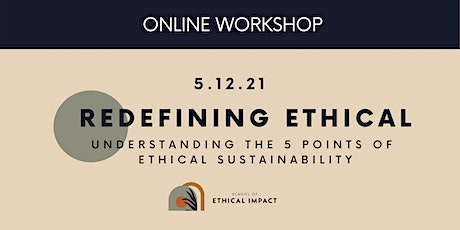 Redefining Ethical: Understanding the 5 Points of Sustainability tickets