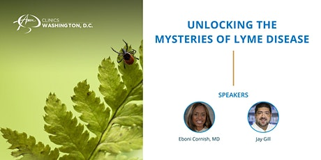 Unlocking the Mysteries of Lyme Disease tickets
