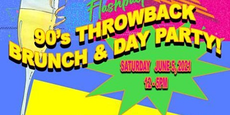 "DHUGG Entertainment Presents..  ""90s Throwback Brunch"" tickets"