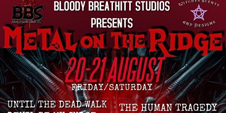 Metal on the Ridge:   FT.  UNTIL THE DEAD WALK/CRYPTIC/16 BANDS tickets