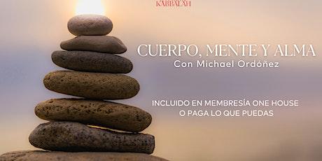 Cuerpo, Mente y Alma | México entradas