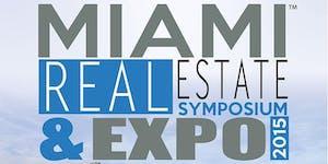Miami Real Estate Symposium & Expo™ 2015