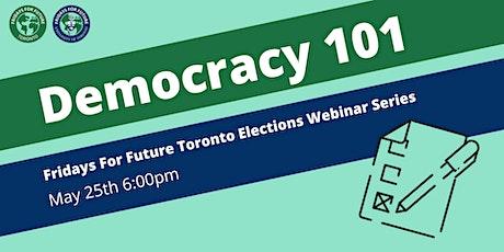 Democracy 101 - FFFTO x FFFUOFT Election Webinar Series tickets